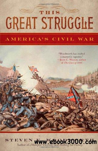 This Great Struggle: America's Civil War free download