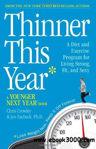 Thinner This Year: A Younger Next Year Book free download