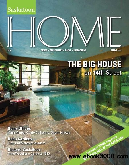 Saskatoon Home - Spring 2013 free download