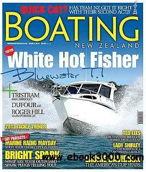 Boating NZ - March 2013 free download