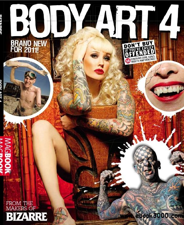 Bizarre Body Art 4 - 2013 free download