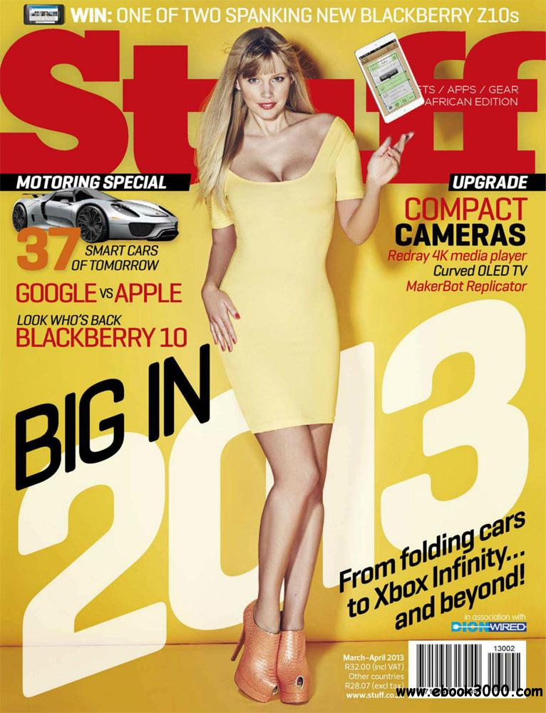 Stuff Magazine March-April 2013 (South Africa) free download