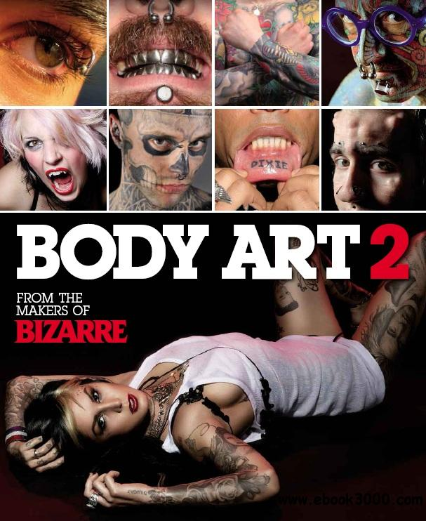 Bizarre Body Art 2 - 2013 free download