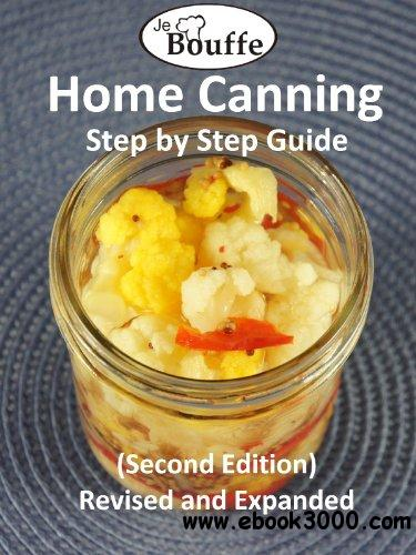 JeBouffe Home Canning Step by Step Guide, 2nd edition free download