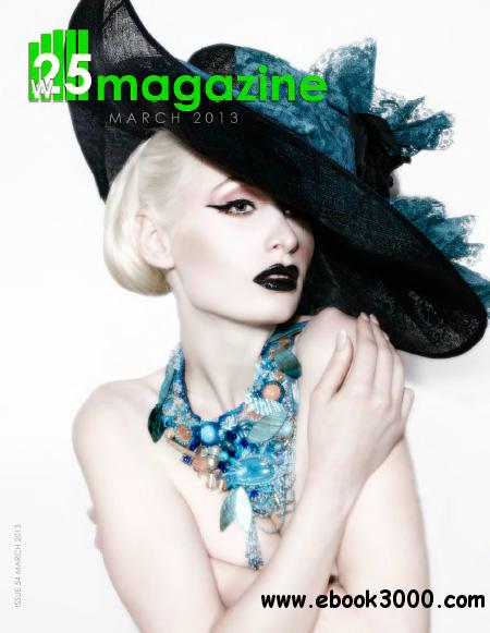 W25 Magazine - March 2013 free download