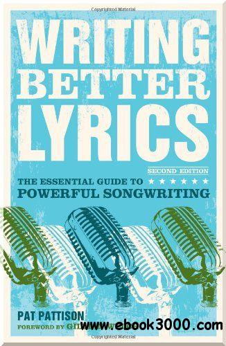 Writing Better Lyrics, 2nd edition free download