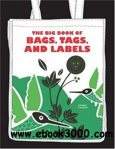 The Big Book of Bags, Tags, and Labels free download