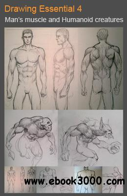 Drawing Essential 4: How to draw male figure, body variations and humanoid creatures free download