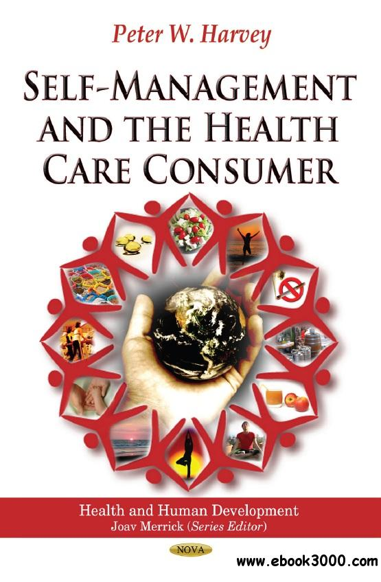 Self-Management and the Health Care Consumer free download