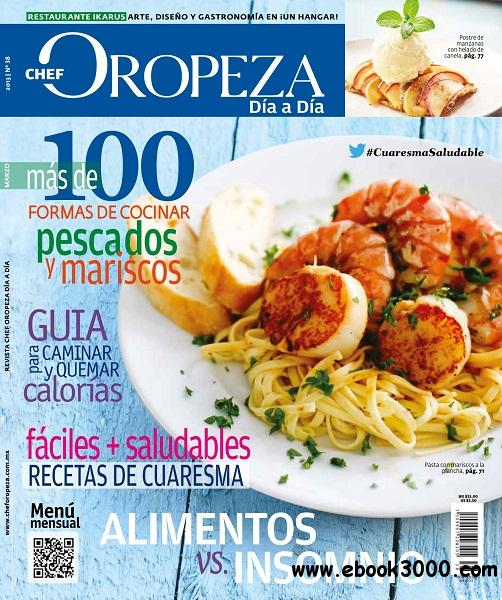 Dia a Dia Chef Oropeza - Marzo 2013 free download