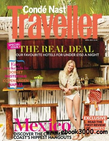 Conde Nast Traveller UK - April 2013 free download