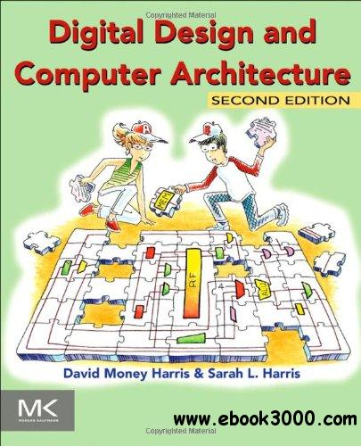 Digital Design and Computer Architecture, Second Edition free download