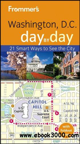 Frommer's Washington D.C. Day by Day free download