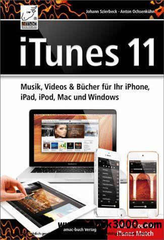 iTunes 11 - Musik Videos und Bucher fur Ihr iPhone, iPad, iPod, Mac und Windows free download