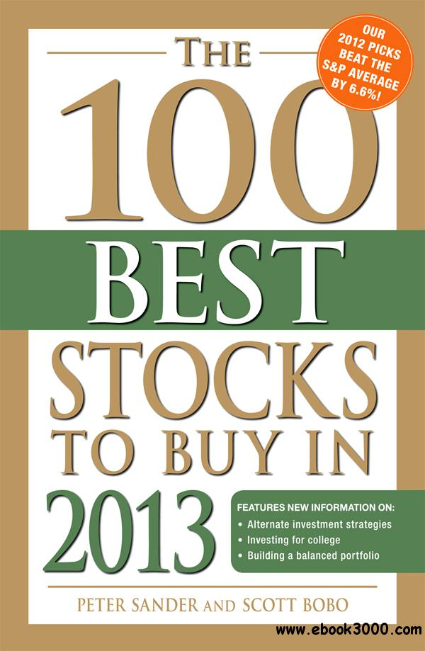 The 100 Best Stocks to Buy in 2013 free download