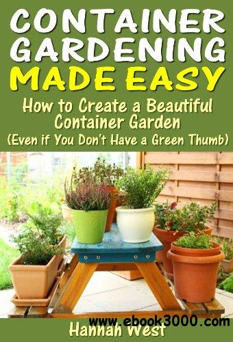 Container Gardening Made Easy free download