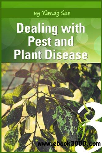 Dealing with Pest and Plant Disease free download