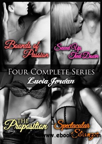 Four Erotic Series Collection: Bounds Of Passion, Sexed Up/Tied Down, Spectacular Stranger, The Proposition free download