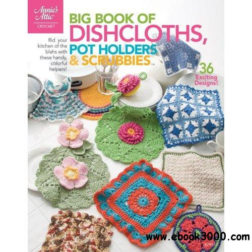 Connie Ellison, Big Book of Dishcloths, Pot Holders & Scrubbies free download