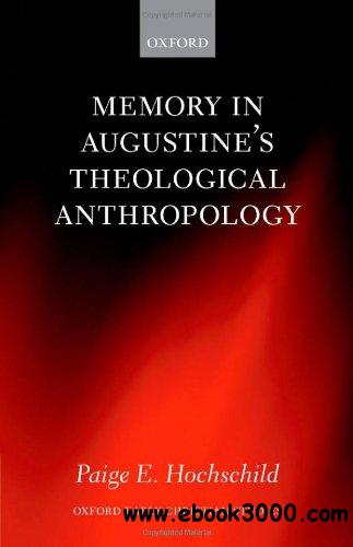 Memory in Augustine's Theological Anthropology free download