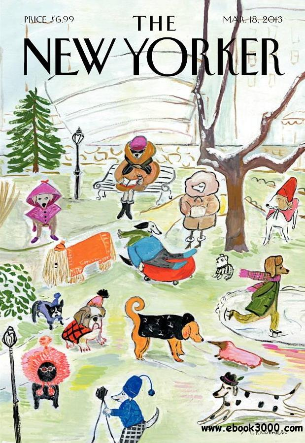The New Yorker - March 18, 2013 free download