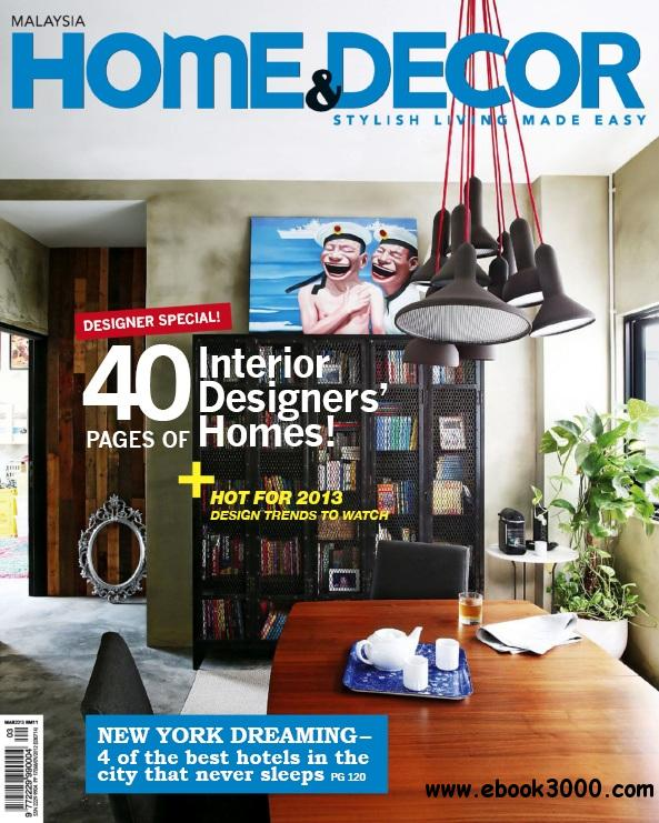 Home decor malaysia march 2013 free ebooks download for Home decor 2015 malaysia