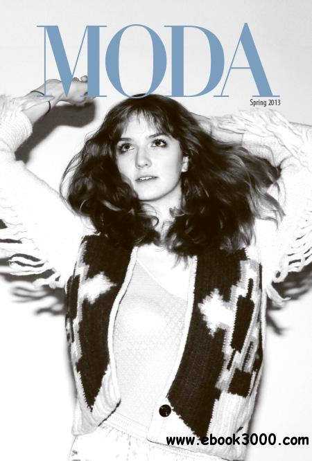 MODA Magazine - Spring 2013 free download