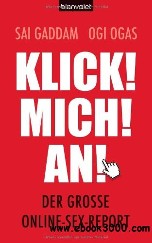 Klick! Mich! An!: Der grobe Online-Sex-Report free download