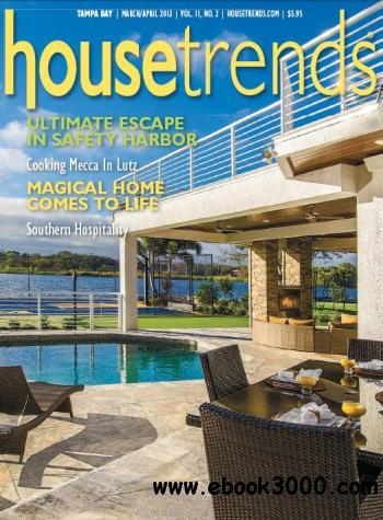 Housetrends Tampa Bay - March/April 2013 free download