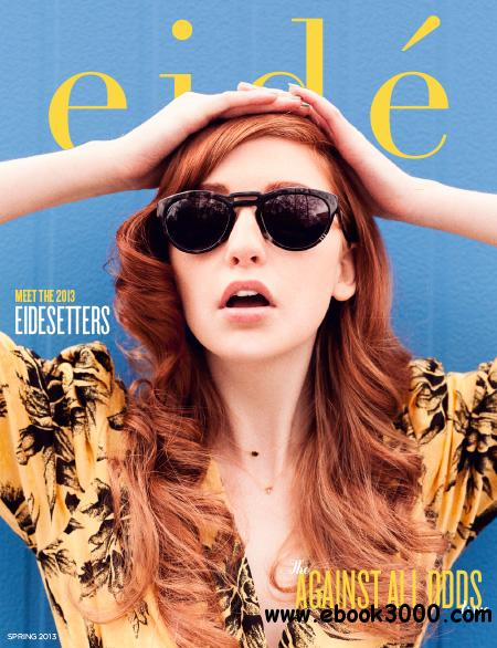 Eide Magazine - Spring 2013 free download