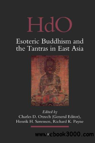 Esoteric Buddhism and the Tantras in East Asia free download
