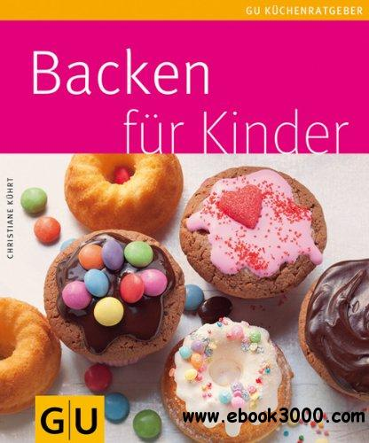 Backen fur Kinder, 3 Auflage free download