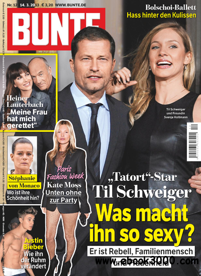 Bunte Magazin No 12 vom 14 Marz 2013 download dree