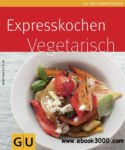 Expresskochen vegetarisch free download