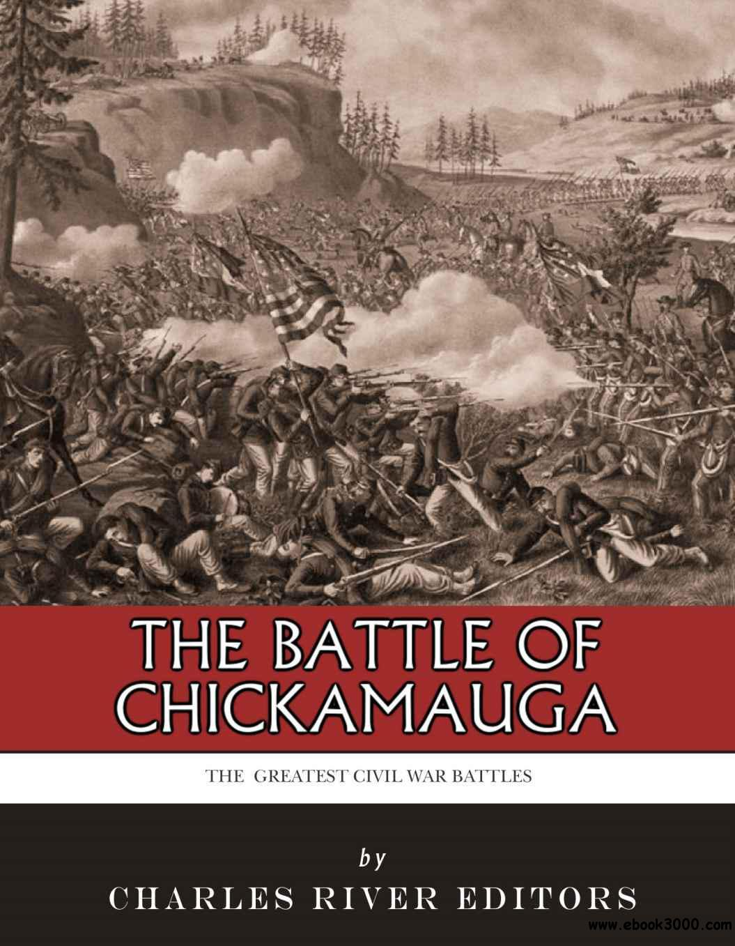 The Greatest Civil War Battles: The Battle of Chickamauga free download