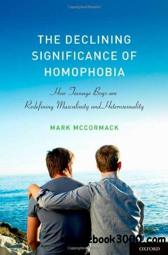 heterosexual masculinity and homophobia Straight/strait jackets for masculinity:  homophobia quite simply, then, i want to argue that heterosexual hegemonic masculinity.