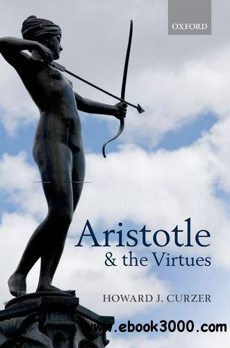 Aristotle and the Virtues free download