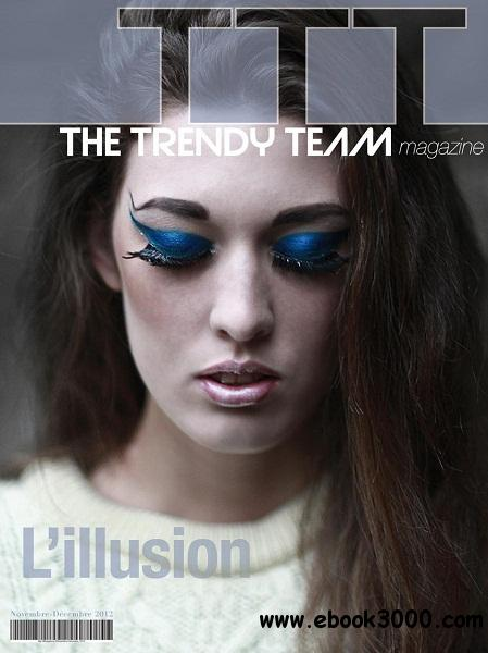The Trendy Team - Novembre/Decembre 2012 free download