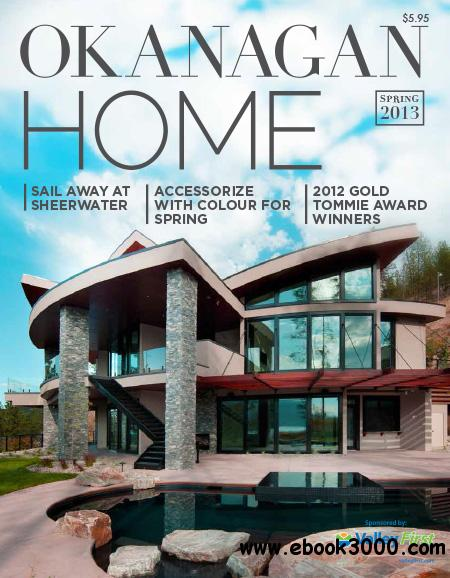 Okanagan Home - Spring 2013 free download