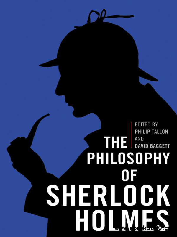 The Philosophy of Sherlock Holmes free download