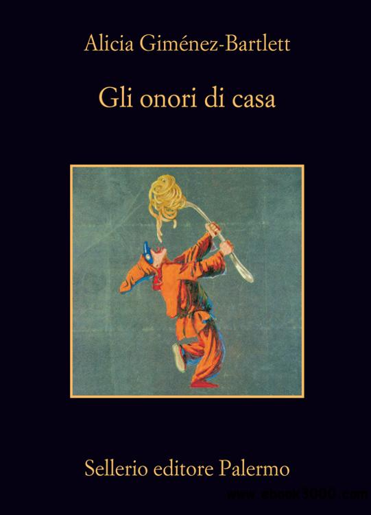 Gimenez-Bartlett Alicia - Gli onori di casa free download