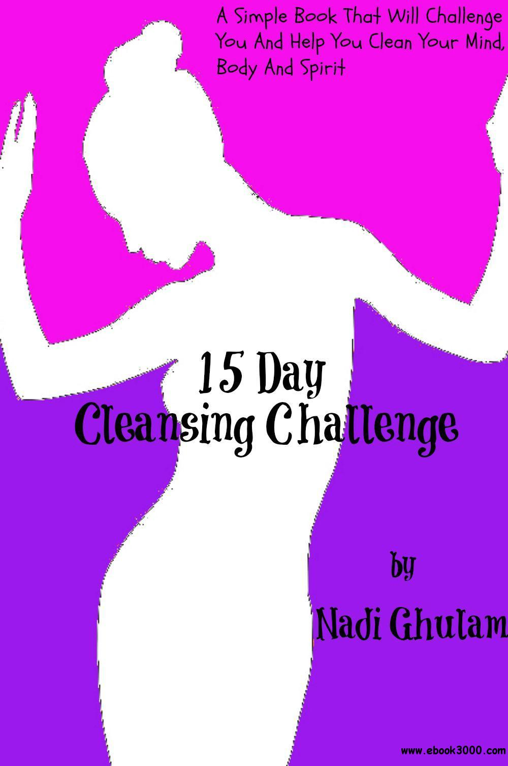 15 Day Cleansing Challenge (Look Good Naked) free download