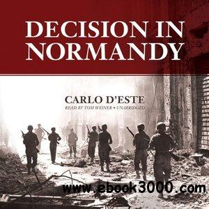 Decision in Normandy free download