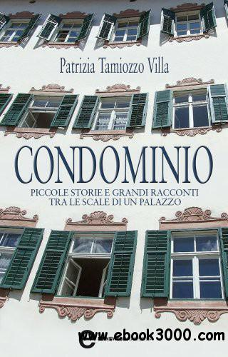 Patrizia Tamiozzo Villa - Condominio free download