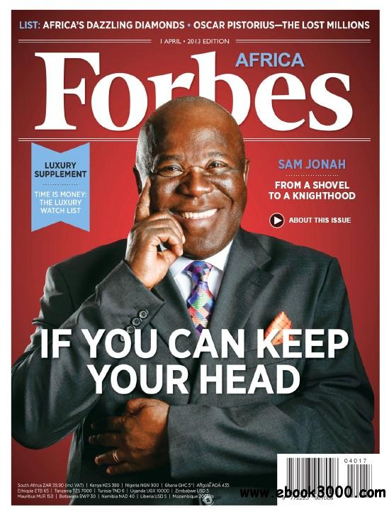 Forbes Africa - April 2013 free download