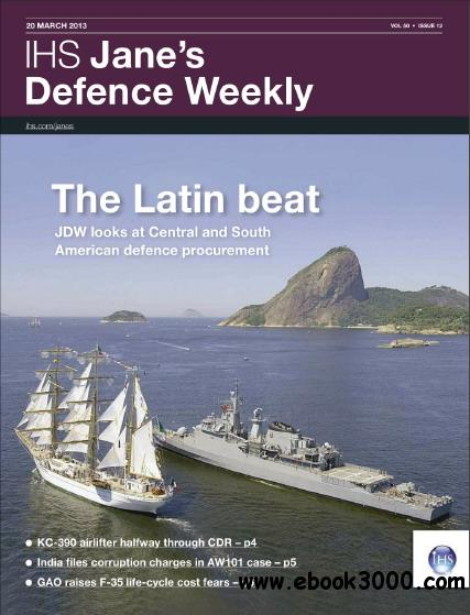 Jane's Defence Weekly Magazine March 20, 2013 free download