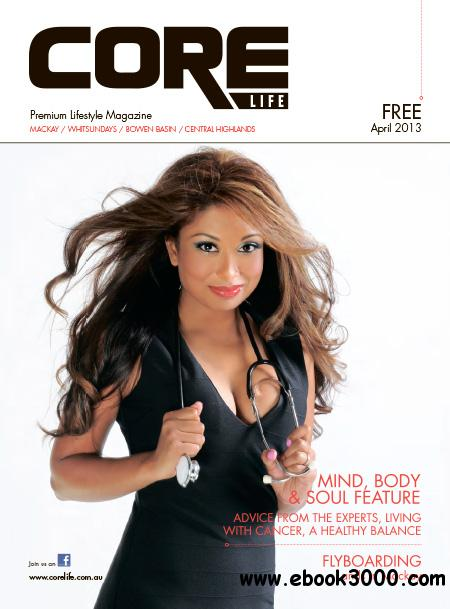 CORE Life - April 2013 free download