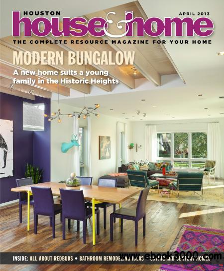 Houston House & Home - April 2013 free download