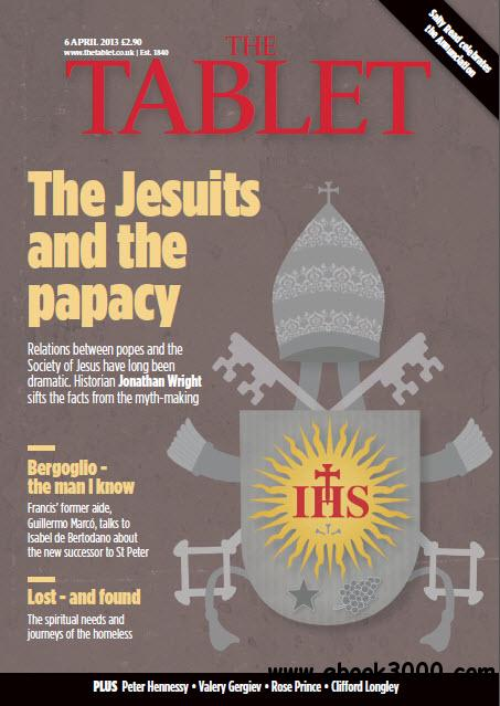 The Tablet - 06 April, 2013 free download