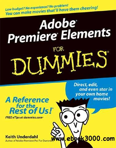 Adobe Premiere Elements for Dummies free download